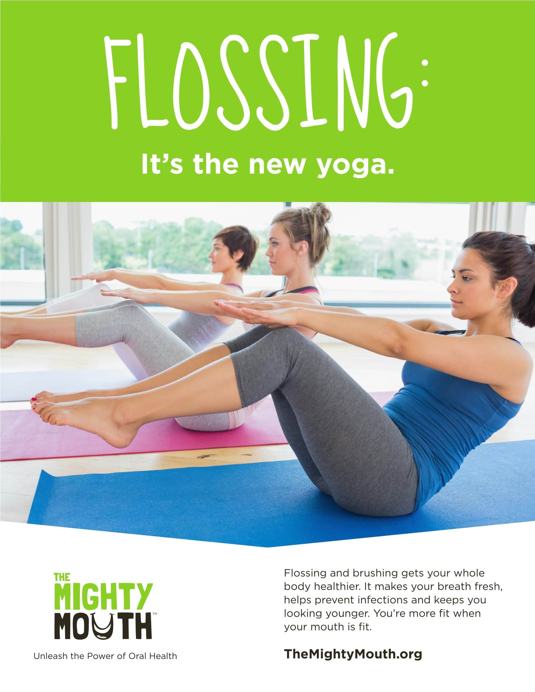 Flossing: It's the new yoga.